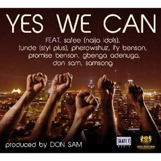 #yeswecan - Peace Song for Recent Terrorist Attacks In #Nigeria - feat. #Tunde produced by Don Sam
